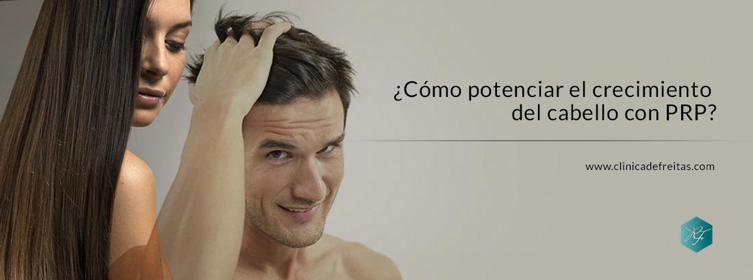 ¿Cómo potenciar el crecimiento del cabello con PRP?